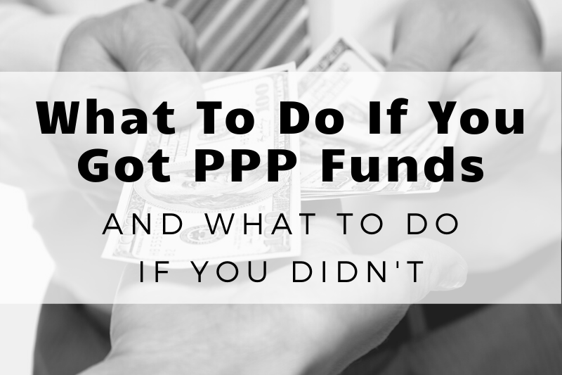 What Your Skagit County area Business Should Do If They Received PPP Funding